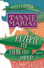 Andrew, Sally: Tannie Marias Rezepte für Liebe und Mord