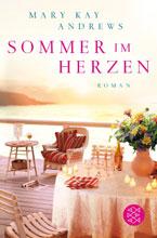 Mary Kay Andrews: Sommer im Herzen