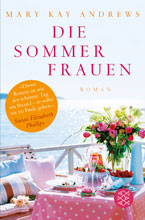 Mary Kay Andrews: Sommerfrauen