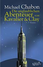 Chabon, Michael: Die unglaublichen Abenteuer von Kavalier & Clay