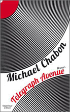 Chabon, Michael: Telegraph Avenue