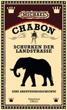 Michael Chabon: Schurken der Landstrasse