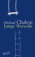 Michael Chabon: Junge Werwölfe