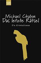 Michael Chabon: Das letzte Rätsel