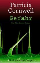 Patricia Cornwell: Gefahr