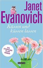 Janet Evanovich: Küssen und Küssen lassen