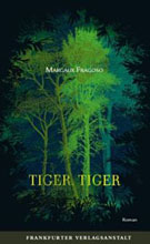 Margaux Fragoso: Tiger Tiger