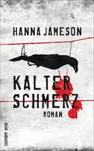 Hanna Jameson: Kalter Schmerz
