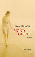 Dawn Clifton Tripp: Mondgischt